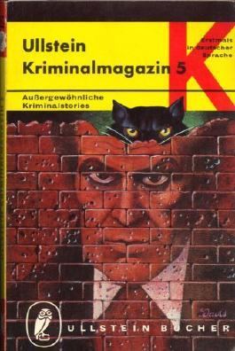 Ullstein-Kriminalmagazin. Bd. 5. [Aus d. Amerikan. übers. von M. F. Arnemann]