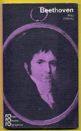 Ludwig van Beethoven in Selbstzeugnissen und Bilddokumenten