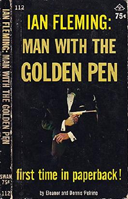 Ian Fleming Man With the Golden Pen