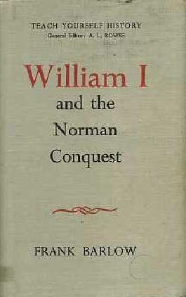 William I and the Norman Conquest