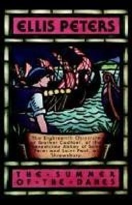 The Summer Of The Danes - The Eighteenth Chronicle Of Brother Cadfael, Of The Benedictine Abbey Of Saint Peter And Saint Paul