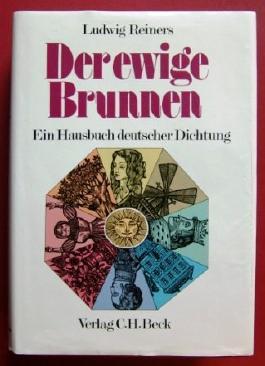 Der ewige Brunnen - Ein Hausbuch deutscher Dichtung