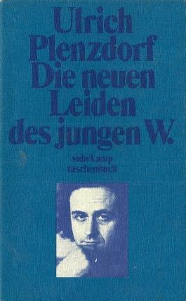 ULRICH PLENZDORF DIE NEUEN LEIDEN DES JUNGEN W.