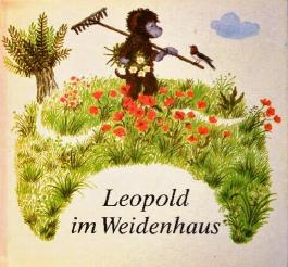 Leopold im Weidenhaus