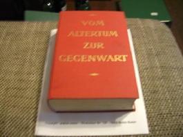 Mikoletzky, Hanns Leo, Gerhard Aick und Robert Waissenberger: Vom Altertum zur Gegenwart.