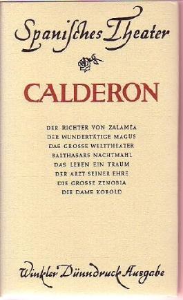 Spanisches Theater - Calderon Dramen