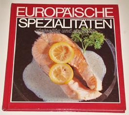 Europäische Spezialitäten. vielseitig und exquisit.