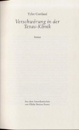 Verschwörung in der Texas-Klinik. Texas-Klinik in Gefahr. 2 Romane in einem Buch.