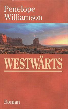 Westwärts : Roman.
