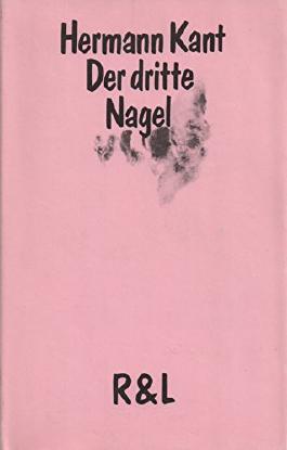 Hermann Kant: Der dritte Nagel - Erzählungen