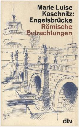 Engelsbrücke: Römische Betrachtungen