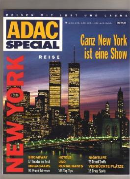 ADAC Special. Nr. 10. New York. Ganz New York ist eine Show.