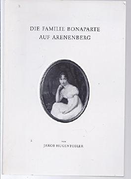 Die Familie Bonaparte auf Arenenberg