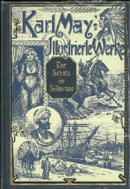 Der Schatz im Silbersee. Karl May`s Illustrierte Werke. Mit den zeitgenössischen Illustrationen von Venceslav Cerný
