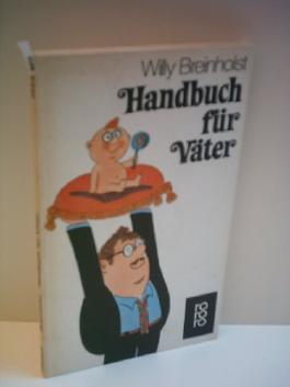 WILLY BREINHOLST: Handbuch für Väter
