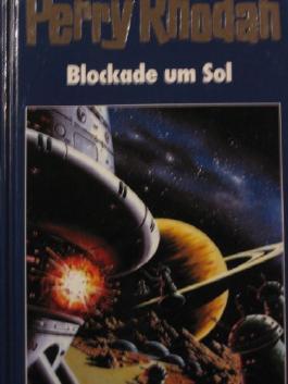 Perry Rhodan. Blockade um Sol. Band 74. Edition Terrania 3.