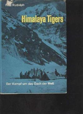 Rudolph: Himalaya Tigers der Kampf ums Dach der Welt , 1964, (2)