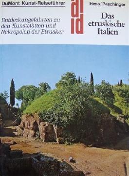 DuMont Kunst-Reiseführer: Das etruskische Italien