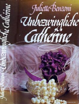 Unbezwingliche Catherine Roman