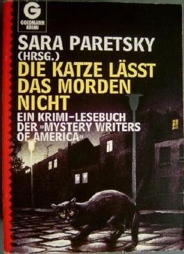 Die Katze läßt das Morden nicht. Ein Krimi- Lesebuch der 'Mystery Writers of America'.