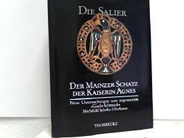 Der Mainzer Schatz der Kaiserin Agnes aus dem mittleren 11. Jahrhundert. Neue Untersuchungen zum sogenannten Gisela-Schmuck.