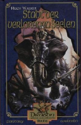 Dragon Söhne von Atlantis Band 3 Stadt der verlorenen Seelen