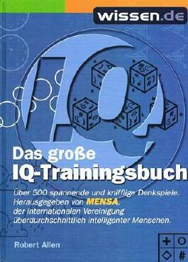 Das große neue IQ Trainingsbuch.