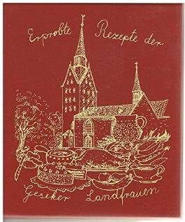 Erprobte Rezepte der Geseker Landfrauen. Hexen-Kochbuch