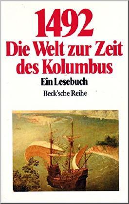 1492 Die Welt zur Zeit des Kolumbus