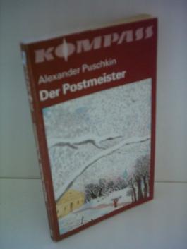Alexander Puschkin: Der Postmeister und andere Erzählungen