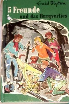 5 Freunde und das Burgverlies Enid Blyton