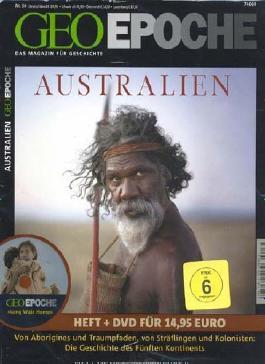 Geo Epoche 36/09: Australien. Von Aborigines und Traumpfaden, von Sträflingen und Kolonisten: Die Geschichte des Fünften Kontinents (mit DVD)