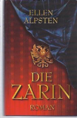Die Zarin : Roman.
