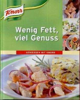 Wenig Fett, viel Genuss, Geniessen mit Knorr