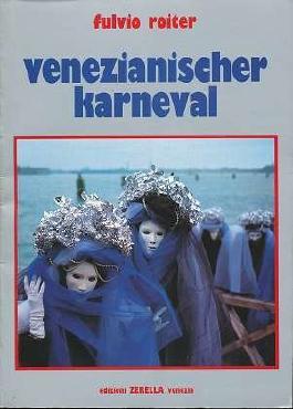 Venezianischer Karneval.