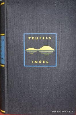 Von der Teufelsinsel zum Leben, Das tragische Grenzländerschicksal des Elsässers Alfons Paoli Schwartz