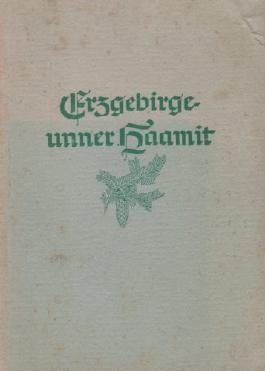 Erzgebirge- Unner Haamit.