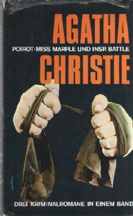 Poirot. Miss Marple und Insp. Battle. Drei Kriminalromane in einem Band. Der Todeswirbel. 16 Uhr 50 ab Paddington. Die Memoiren des Grafen