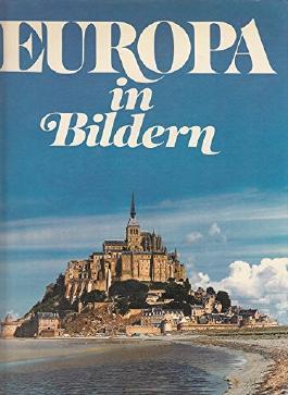 Europa in Bildern.