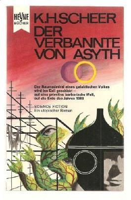 Der Verbannte von Asyth ; Utopischer Roman