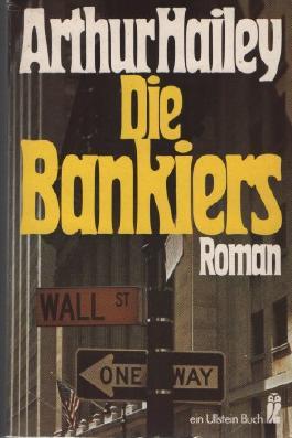 Die Bankiers. Roman.