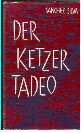 Der Ketzer Tadeo