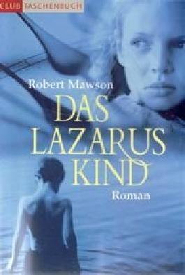 Das Lazaruskind