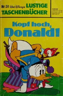 Lustige Taschenbücher Nr. 51: Kopf hoch, Donald!