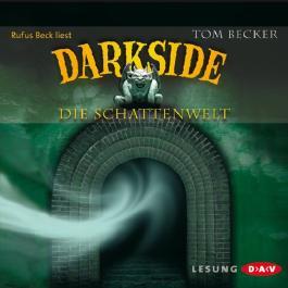 Darkside: Die Schattenwelt
