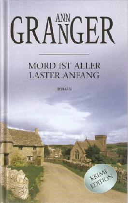 Mord ist aller Laster Anfang [su6h] : Ein Mitchell & Markby Roman (Reihe: Krimi Edition )