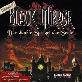 Der dunkle Spiegel der Seele (Black Mirror)