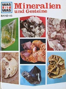 Mineralien und Gesteine ( Was ist was. - Bd. 45 ) [D5w]