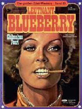 Die grossen Edel-Western Bd.23: Leutnant Blueberry (Chihuhua Pearl)