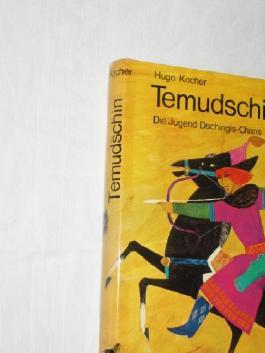 Temudschin Die Jugend Dschingis Chans